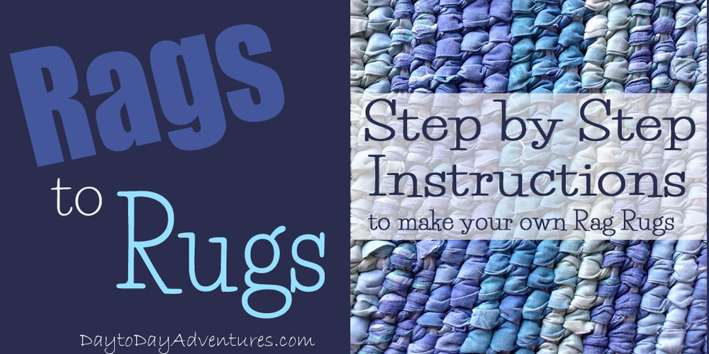 Step by Step Instructiosn to make your own Rags Rug