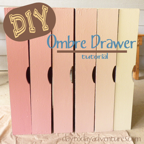 DIY Ombre Drawer Tutorial