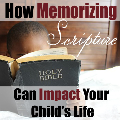 Memorizing scripture can have a huge impace on your child's life (and yours!) - DaytoDayAdventures.com