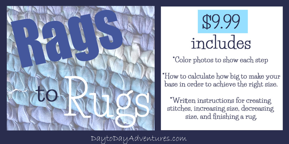 Rags to Rugs eBook is available! - DaytoDayAdventures.com