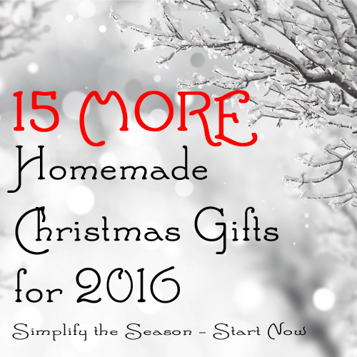 15 MORE homemade Christmas gifts 2016