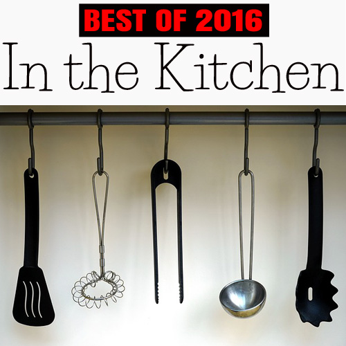 In the Kitchen:  Best of Day to Day Adventures 2016