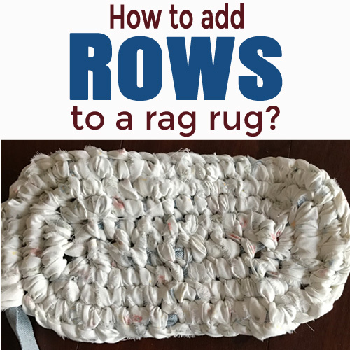 How To Add Rows To An Oval Rag Rug