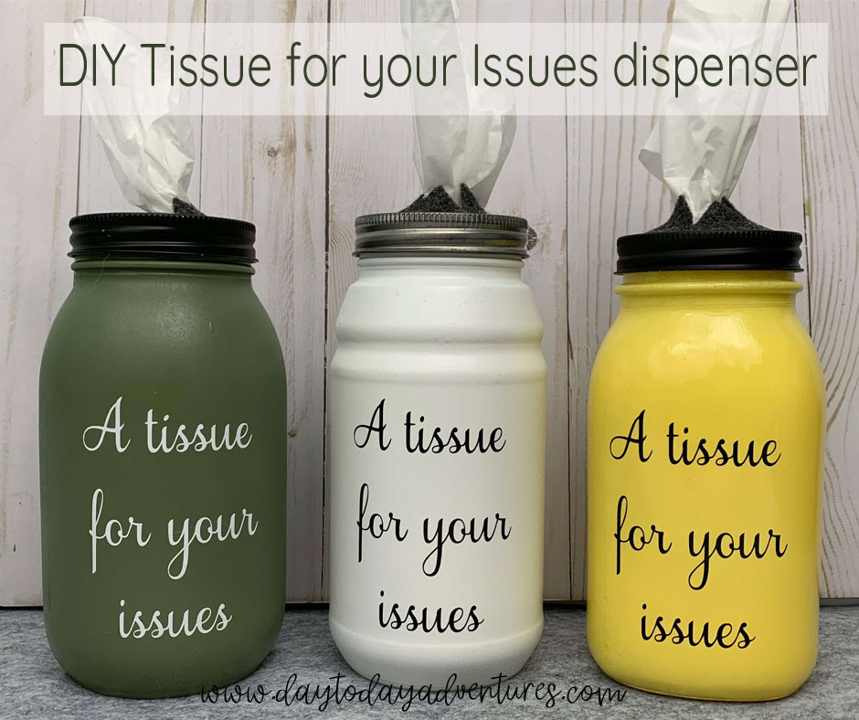 Diy Tissue For Your Issues Painted Mason Jar Dispenser Day To Day Adventures