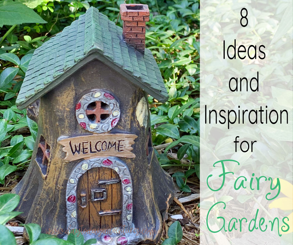 8 Fairy Garden Ideas And Inspiration Day To Day Adventures