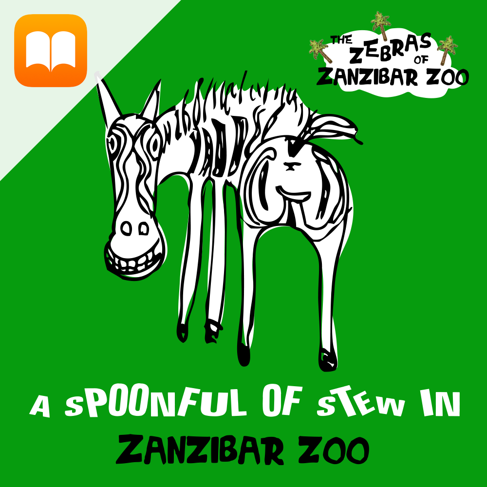 Children's iBook 'A Spoonful of Stewin Zanzibar Zoo'. The Zebras of Zanzibar Zoo are enjoying their favourite stew. But when there is only one spoonful left in the pot, who will eat it? A fun story about food, friendship, manners and sharing, with quirky illustrations by Steph Caller. Audio narration from Johnny Carne.