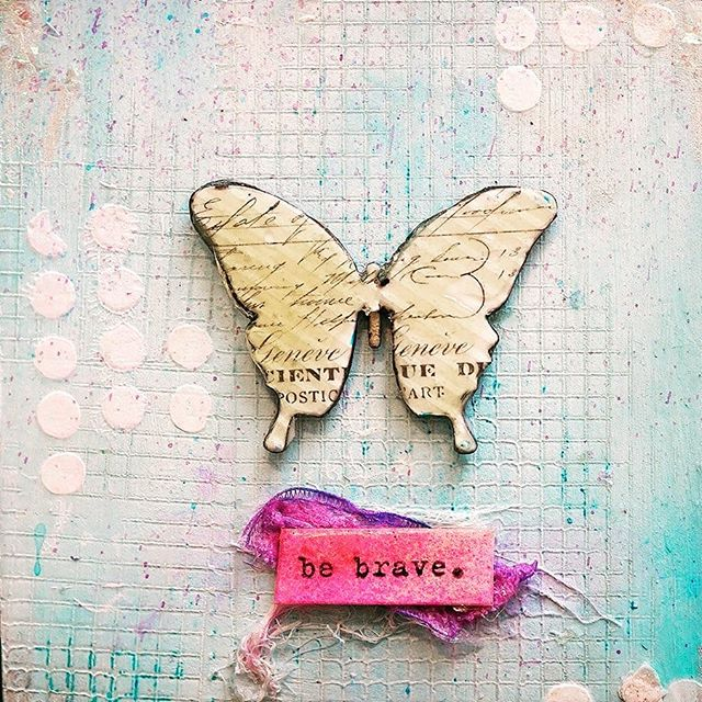 Your reminder for the day: Be Brave. ❤  #bebrave #mixedmedia #createtoday #mondaymotivation #mixedmediaartist