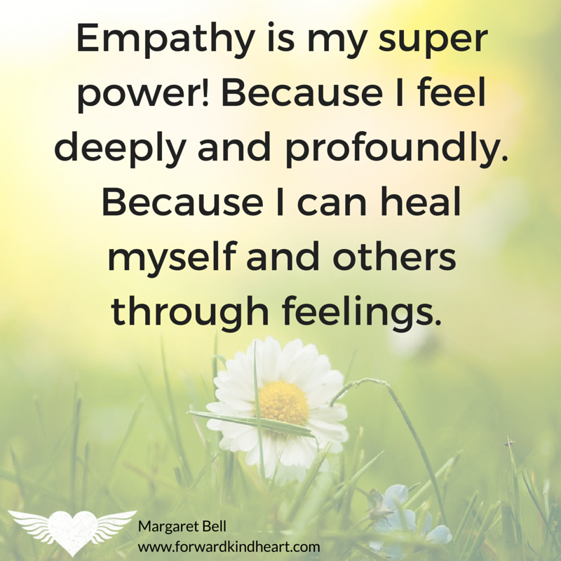 Empathy is my super power