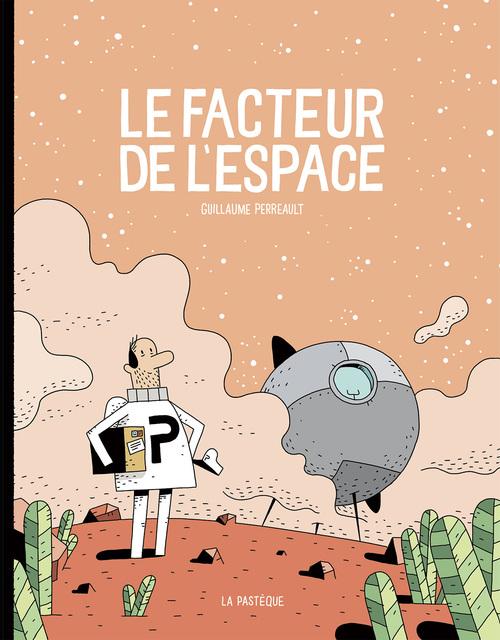 """Résultat de recherche d'images pour """"GUILLAUME PERREAULT  : Le facteur de l'espace"""""""