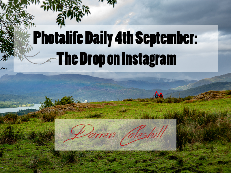 Photalife Daily 4th September: The Drop on Instagram