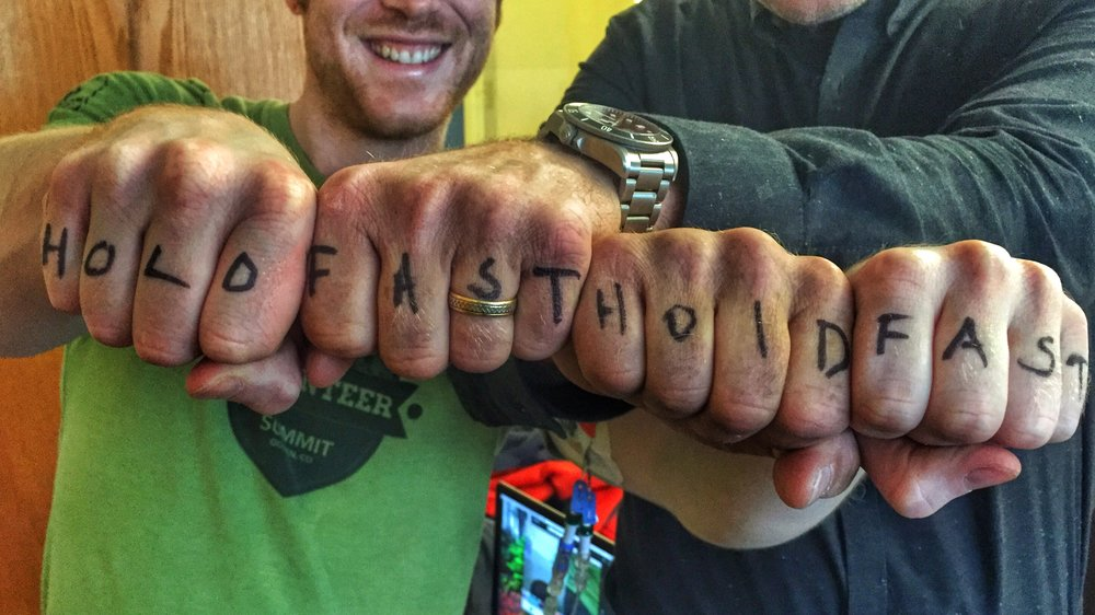 This was the first time I had Hold Fast written on my knuckles, by none other than Mr. Anker. I would go on to write Hold Fast on my knuckles for every chemo treatment and still do for significant climbs or events.