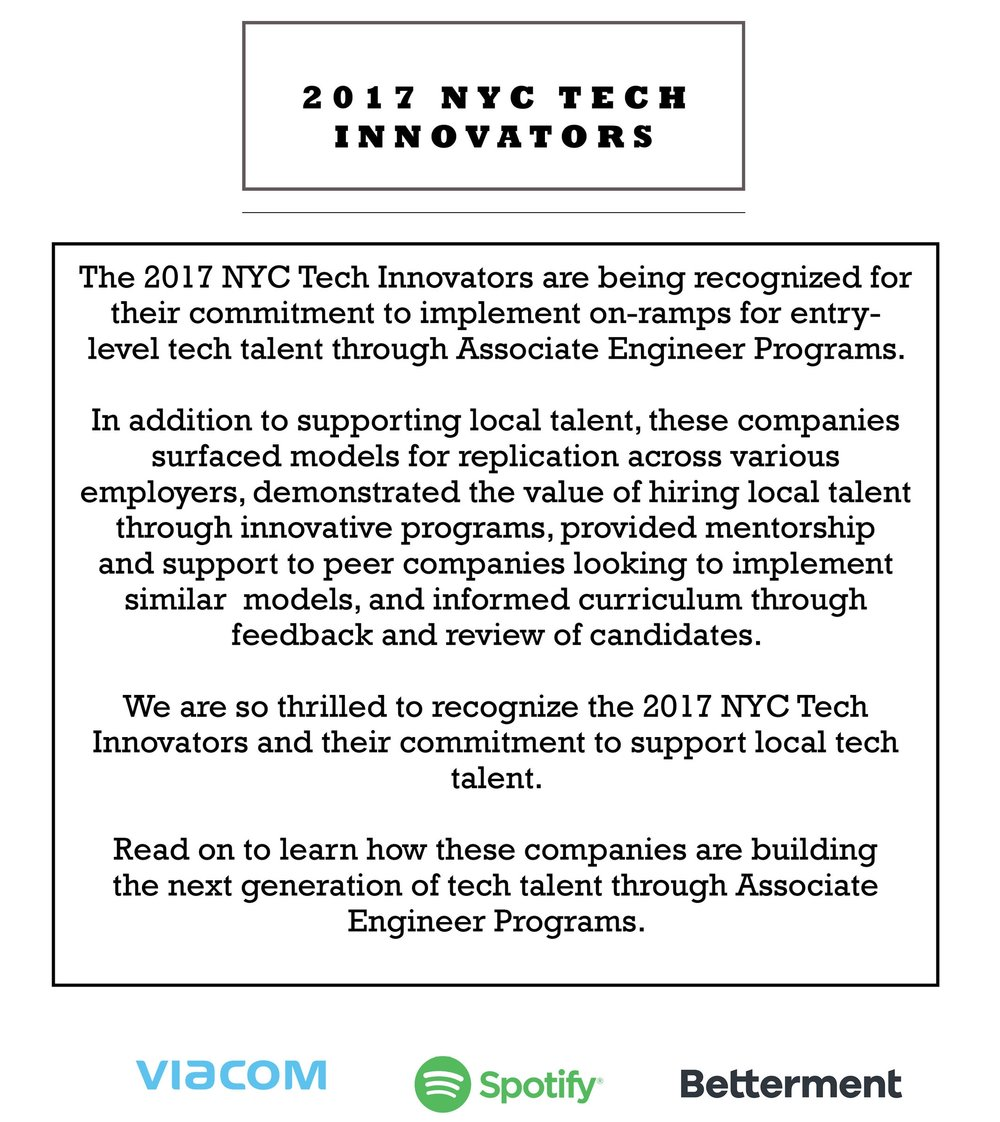 Click here to learn more about the 2017 NYC Tech Innovators Viacom, Spotify and Betterment.