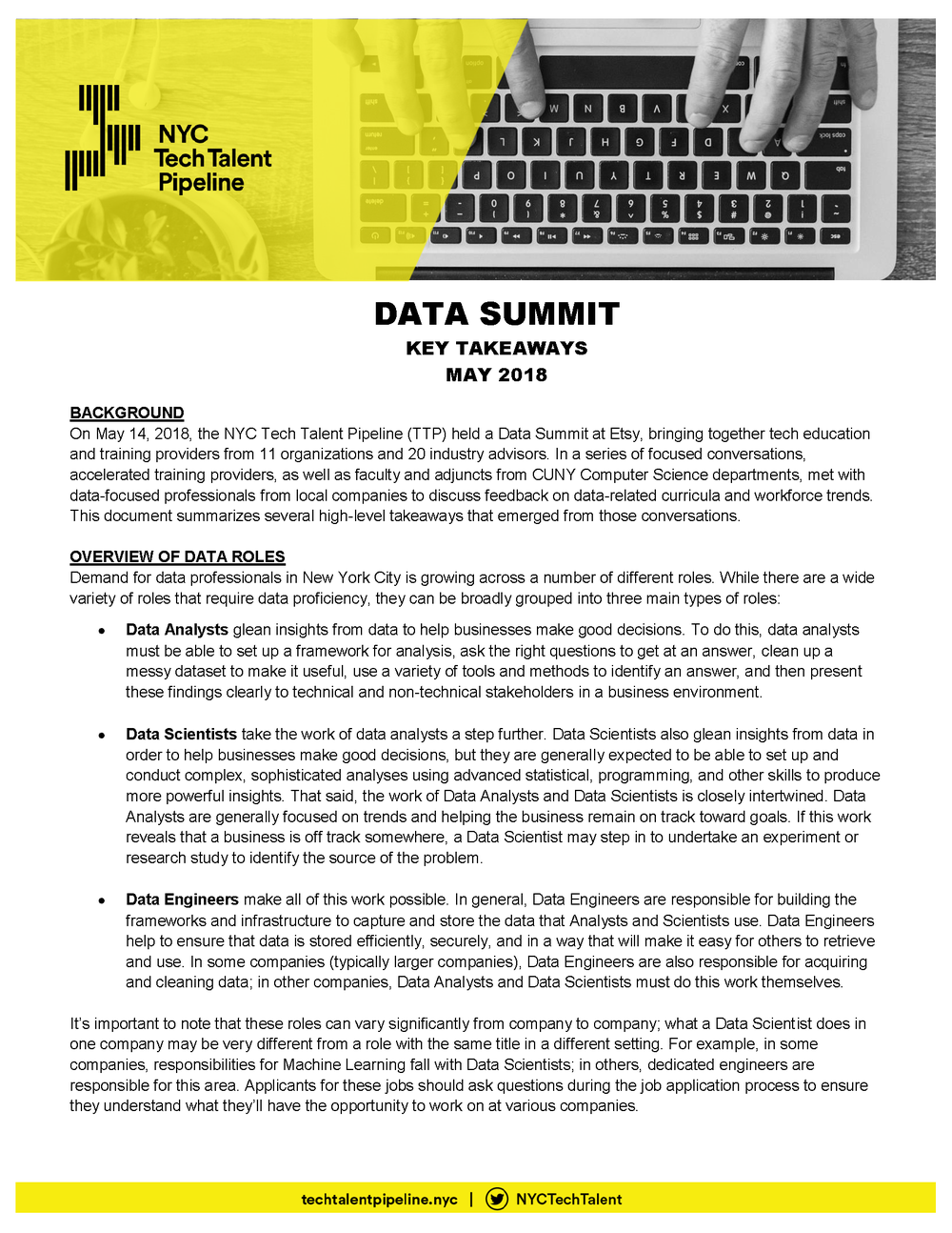 - This document summarizes several high-level takeaways that emerged from the May 2018 Data Summit.