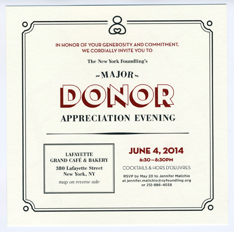 Invitation design for the New York Foundling's Major Donor Appreciation Evening. Click here to see the map design on the back and envelope too.