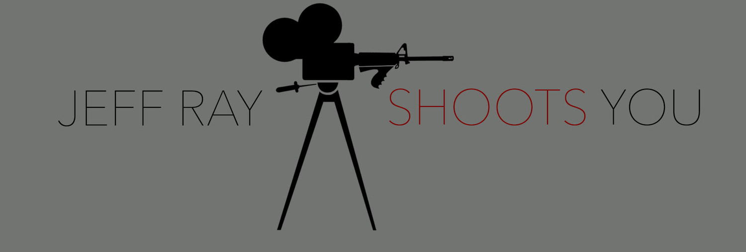 Jeff Ray Shoots You