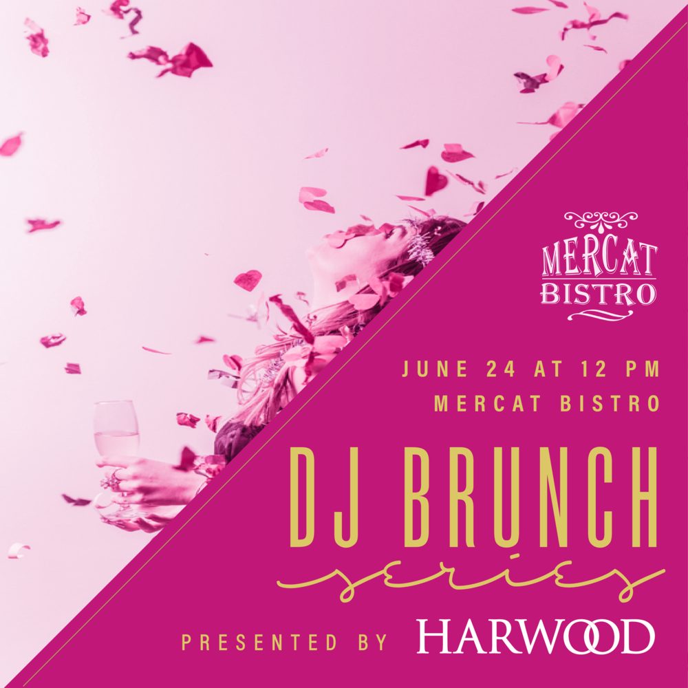 HAR_UPDATED DJBRUNCH2017_DIGITALGRAPHICS-MERCAT BISTRO2.png