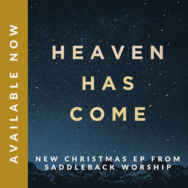 Merry Early Christmas!! HEAVEN HAS COME is now AVAILABLE! You can get it on Spotify, Amazon Music, Google Play and ITunes.  #HeavenHasCome #SaddlebackChurch #SaddlebackWorship
