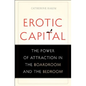 Catherine Hakim erotic capital