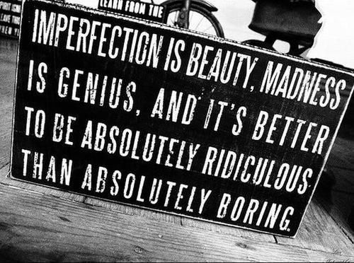beauty-boring-imperfection-madness-medness-Favim.com-250635