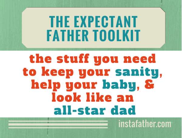 The Expectant Father Toolkit
