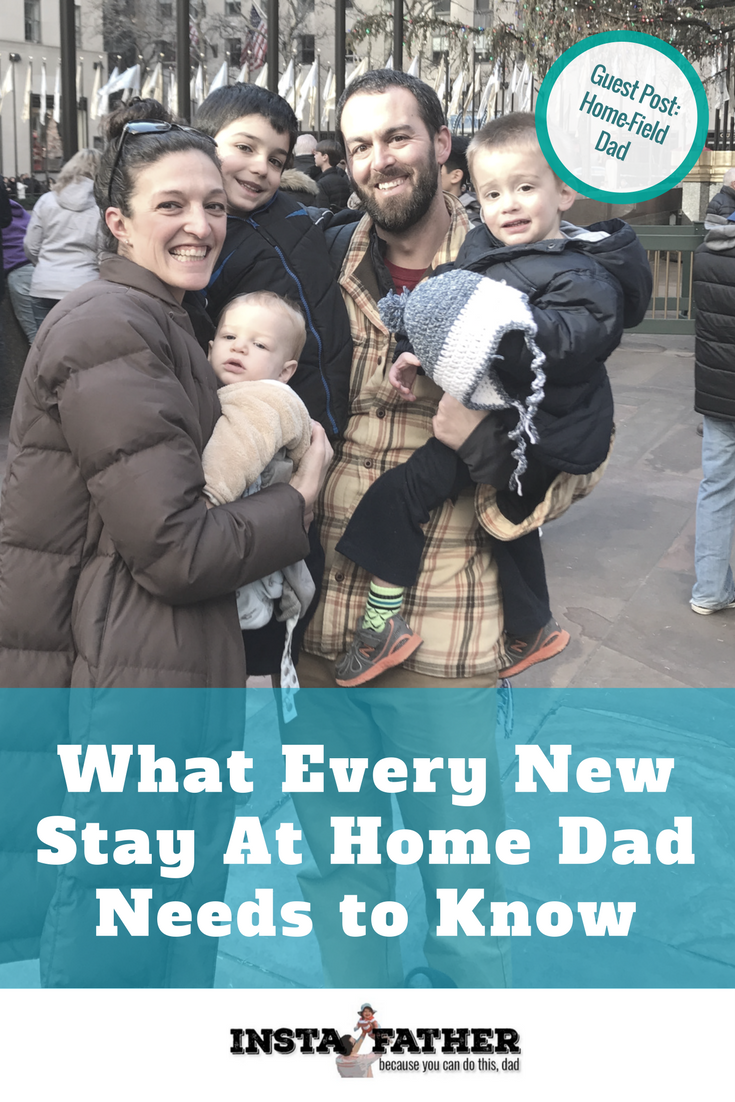 What should a new Stay At Home Dad know to be successful? Ryan Darcy of Home-Field Dad breaks it down. | instafather.com