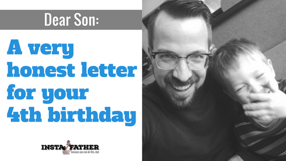 a letter to my son for his fourth birthday