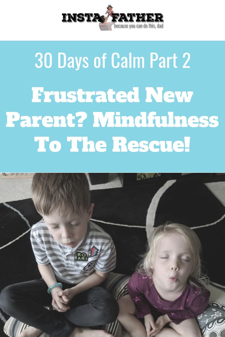 30DaysCalm1-Mindfulness-Parent.png