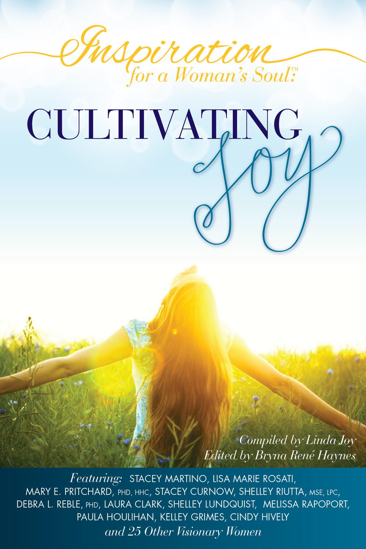 Cultivating Joy