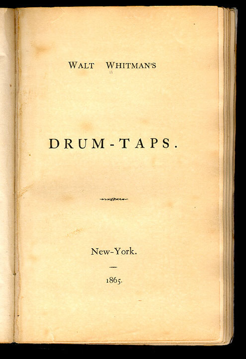Politics: 1867 Leaves of Grass (Drum-Taps Addendum II)