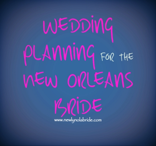 New Orleans Wedding Planning Series Part One: How to Choose Your Wedding Date
