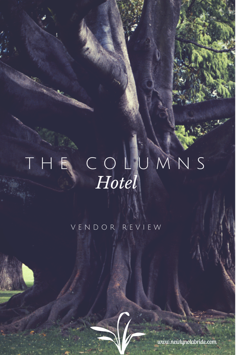 New Orleans Wedding Venue Review: The Columns Hotel