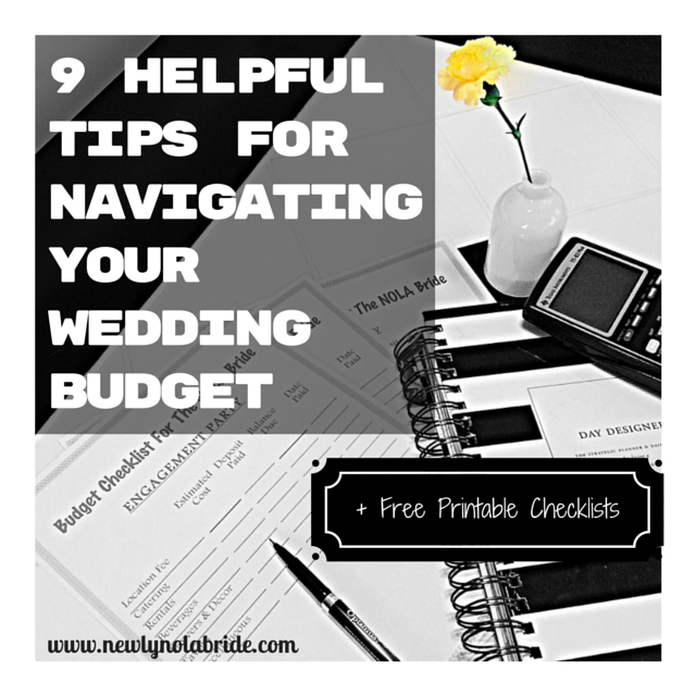 9 Helpful Tips for Navigating your Wedding Budget + Free Printable Checklists