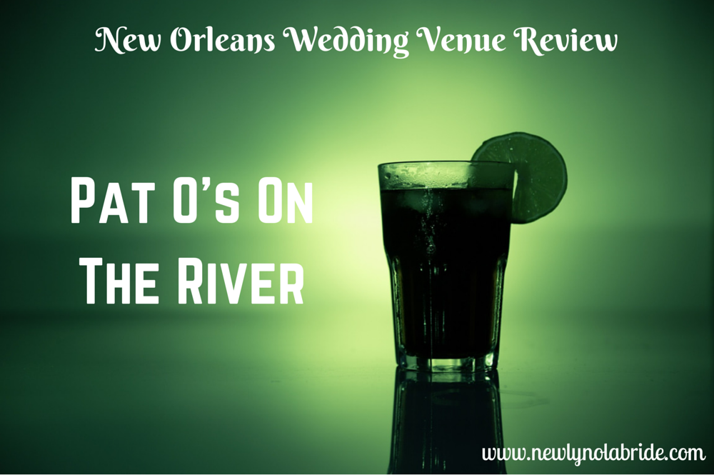 New Orleans Wedding Venue Review: Pat O's on the River