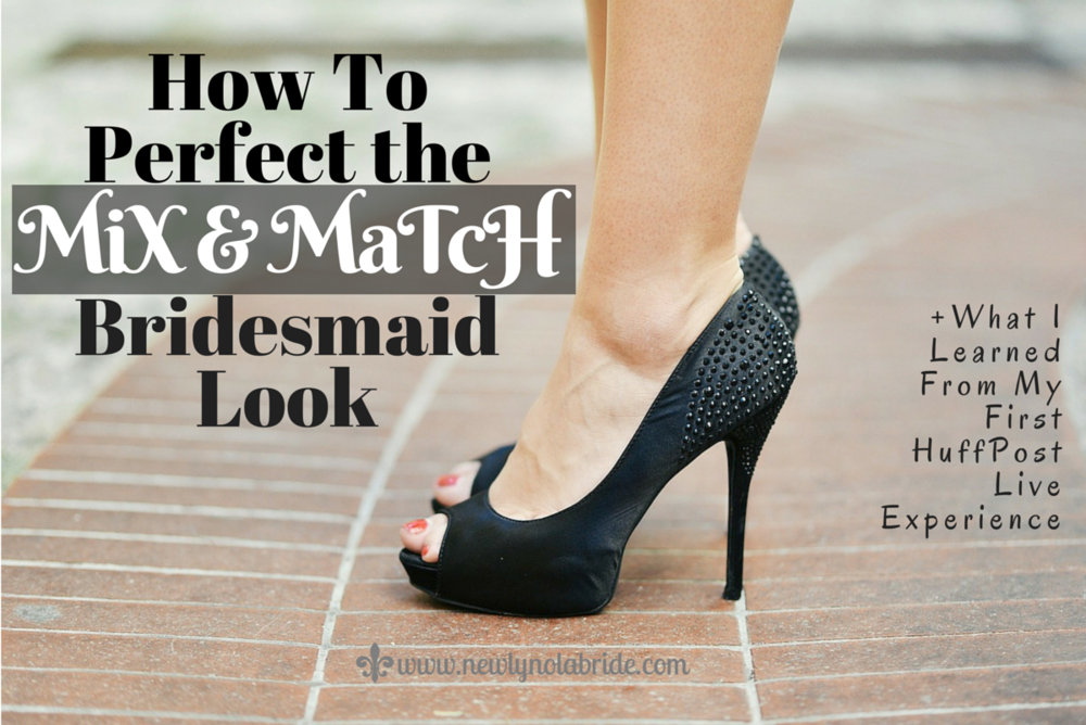 How to Perfect the Mix & Match Bridesmaid Look for Your Wedding
