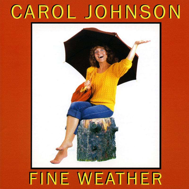 Carol_Johnson_CD_cover_1984_Fine_Weather_800.jpg
