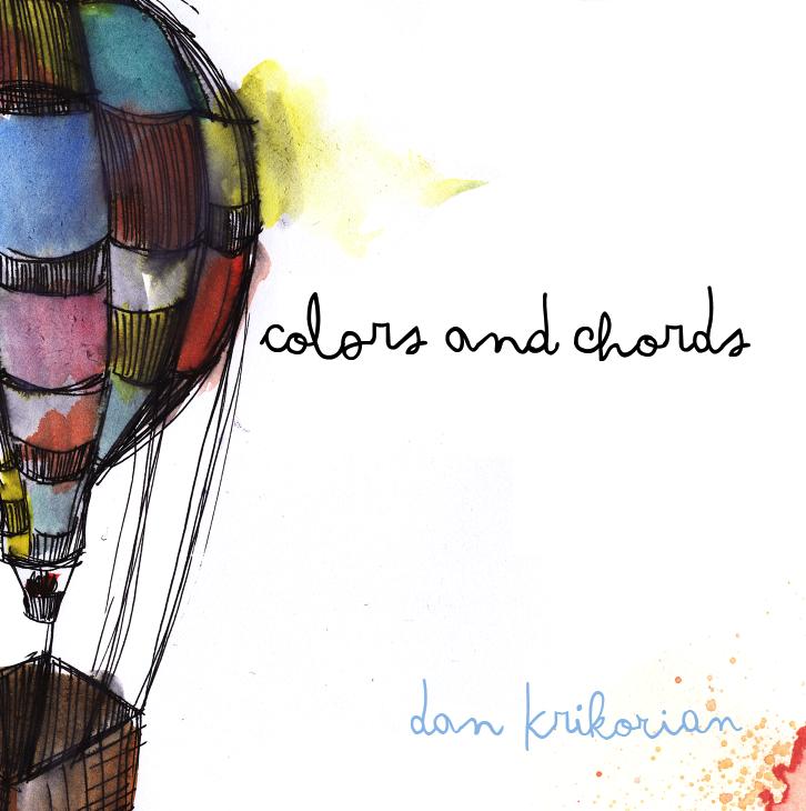 """Dan Krikorian """"Colors and Chords"""""""