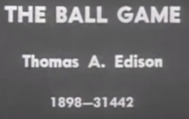 Earliest Baseball Footage Edison.JPG