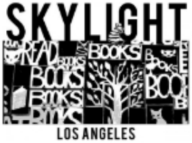Skylight Books, Los Angeles, CA