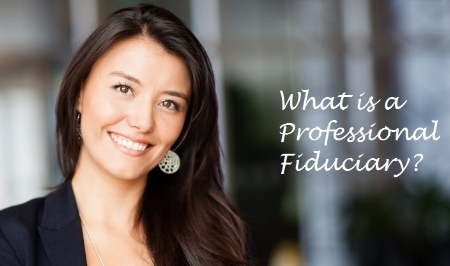 Professional Fiduciary in Trust and Probate Law