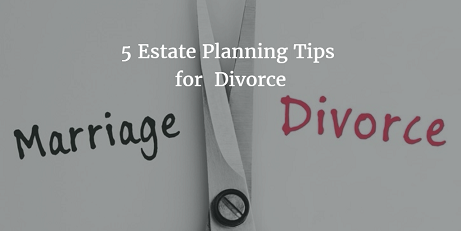 why you need an estate plan after divorce or separation