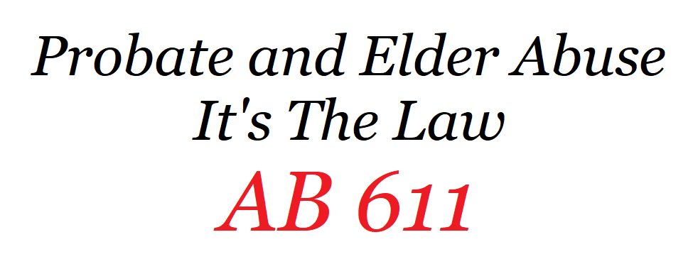 California Probate Law and Financial Elder Abuse