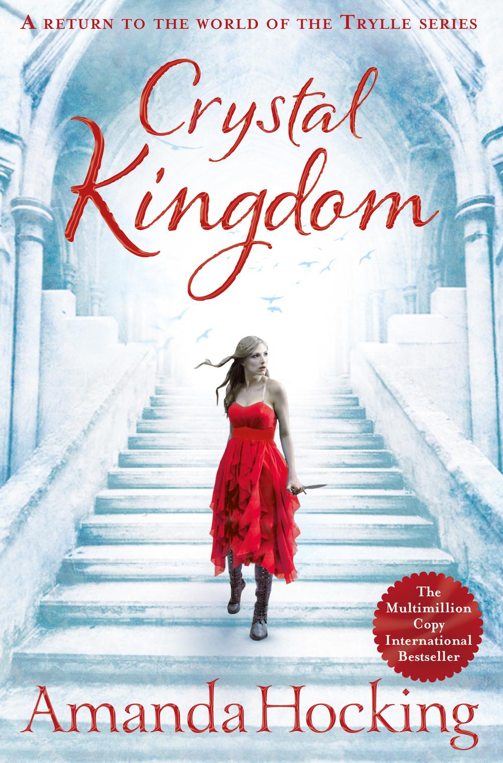 Crystal Kingdom by Amanda Hocking - August 2015