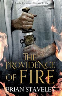 The Providence of Fire by Brian Staveley