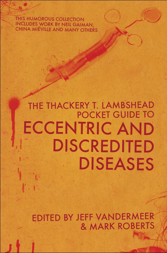 The Thackery T. Lambshead Guide by Jeff VanderMeer and Mark Roberts