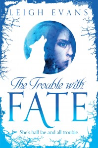 The-Trouble-with-Fate-Leigh-Evans-198x300