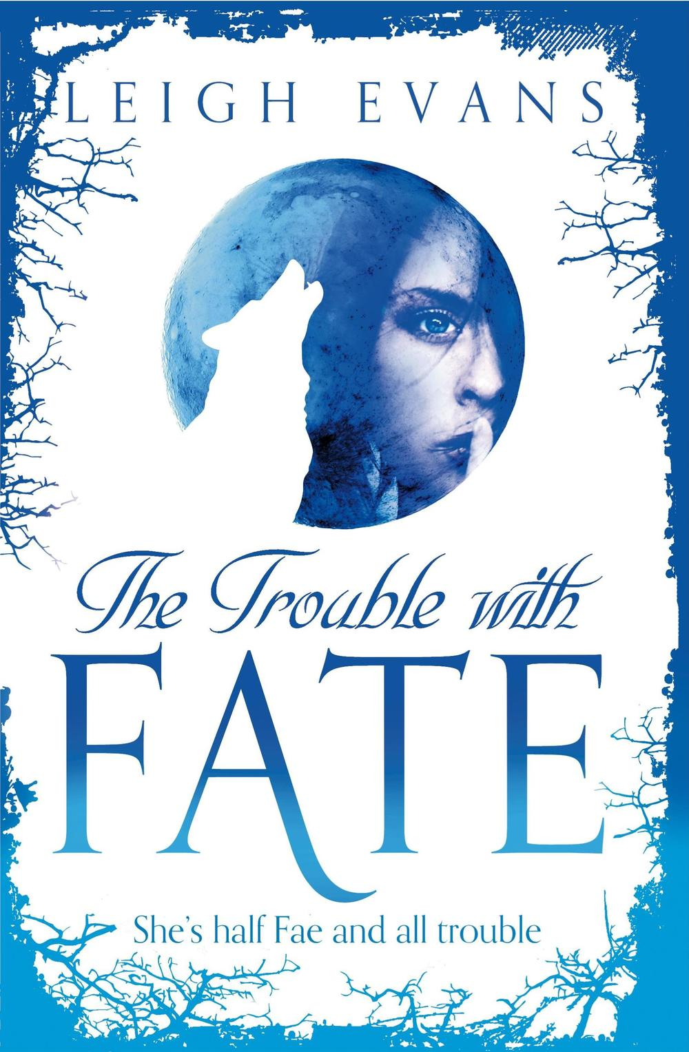 The Trouble with Fate - front cover