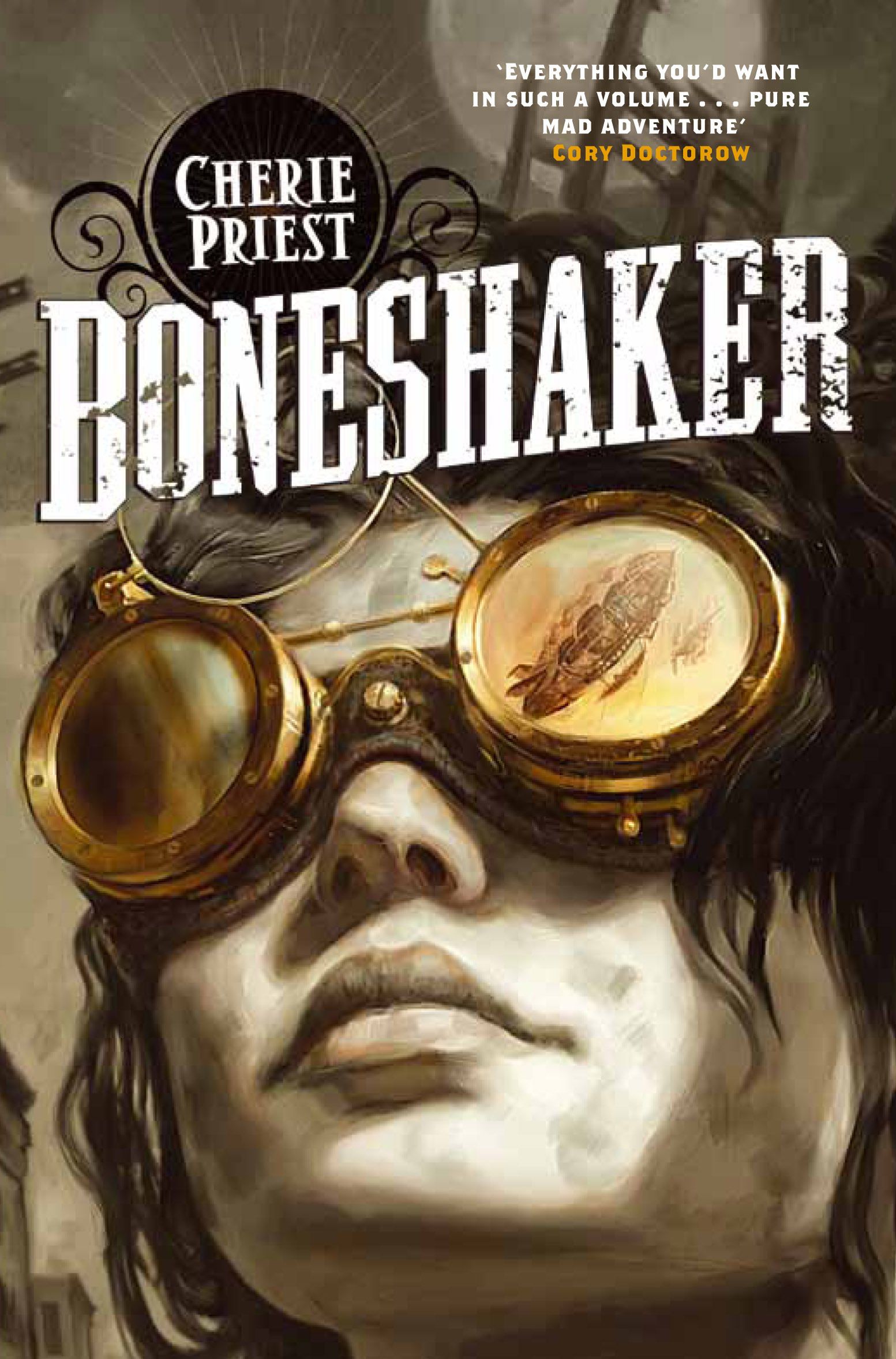 Cherie Priest Boneshaker