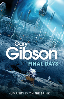 Final Days by Gary Gibson: Illustration Steve Stone, in-house design Neil Lang