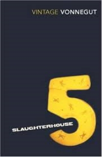 Slaughterhouse-Five by Jurt Vonnegut