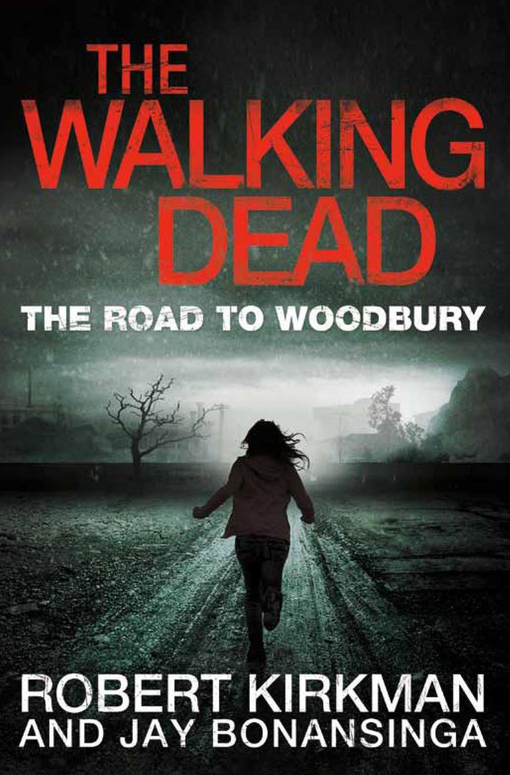 9780330541367The Walking Dead The Road to Woodbury.jpg